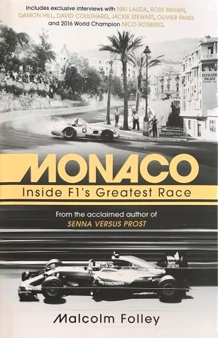 Monaco: Inside F1's Greatest Race by Malcolm Folley (Hardback, 2017)